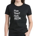 Five Tins? T-Shirt