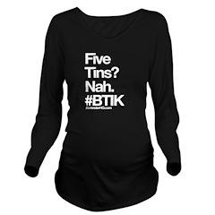 Five Tins? Long Sleeve Maternity T-Shirt