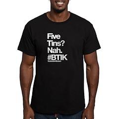 Five Tins? T-Shirt