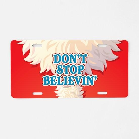 Don't Stop Believin' Aluminum License Plate