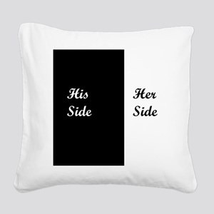 His Side: Her Side Square Canvas Pillow
