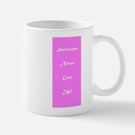 Survivors Never Give Up Pink Cancer Mugs