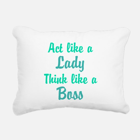 Act Like a Lady Think like a Boss Rectangular Canv