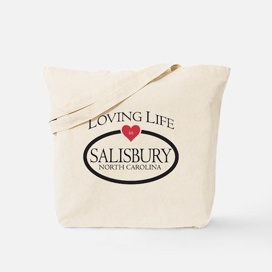 Loving Life in Salisbury, NC Tote Bag