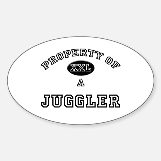 Property of a Juggler Oval Decal