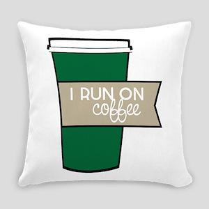 I Run On Coffee Everyday Pillow