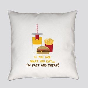 If You Are What You Eat... I'm Fast And Cheap! Eve