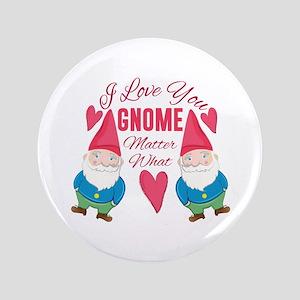 Love You Gnome Button