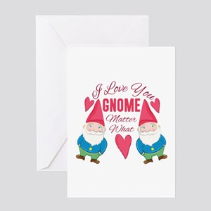 Love You Gnome Greeting Cards
