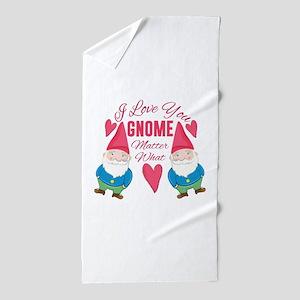Love You Gnome Beach Towel