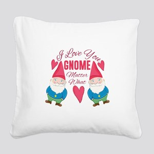 Love You Gnome Square Canvas Pillow