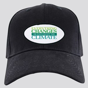 Everything Changes Except the Climate Black Cap