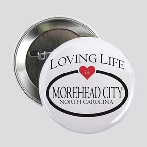 """Loving Life in Morehead City, NC 2.25"""" Button"""