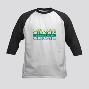 Everything Changes Except the Clim Baseball Jersey