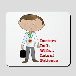 Doctors Do It.... Mousepad