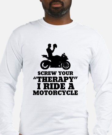 Cool Motorcycle therapy Long Sleeve T-Shirt