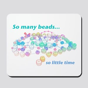 So Many Beads Mousepad