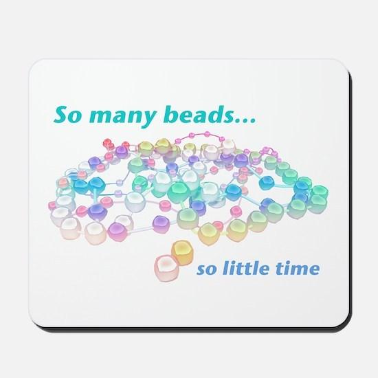 So Many Beads Mousepad