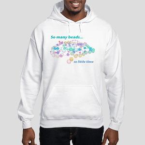 So Many Beads Hooded Sweatshirt