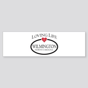 Loving Life in Wilmington, NC Bumper Sticker