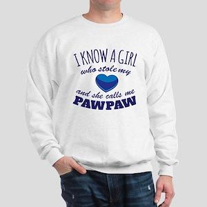 Girl Calls Me PawPaw Sweatshirt