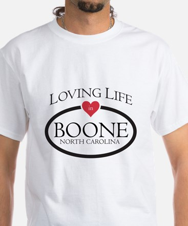 Loving Life in Boone, NC T-Shirt