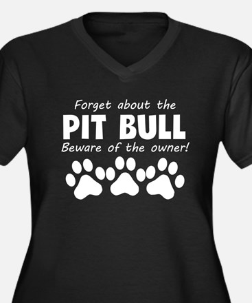 Forget About The Pit Bull Beware Of The Owner Plus