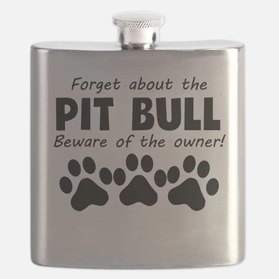 Forget About The Pit Bull Beware Of The Owner Flas