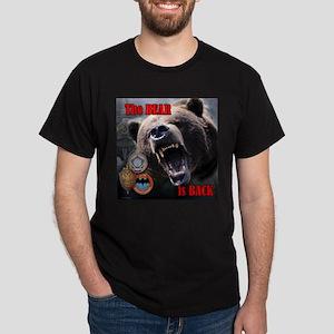 Bear is Back Dark T-Shirt
