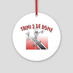 Trini 2 De Bone Ornament (Round)