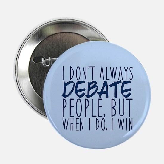 """Debate Winner 2.25"""" Button"""