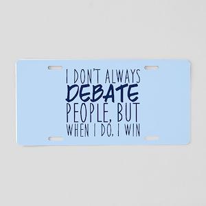 Debate Winner Aluminum License Plate