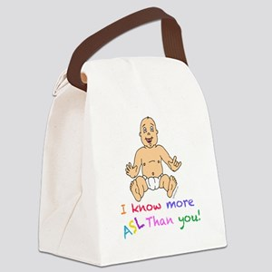 ASL Baby, I Know More Sign Than Y Canvas Lunch Bag