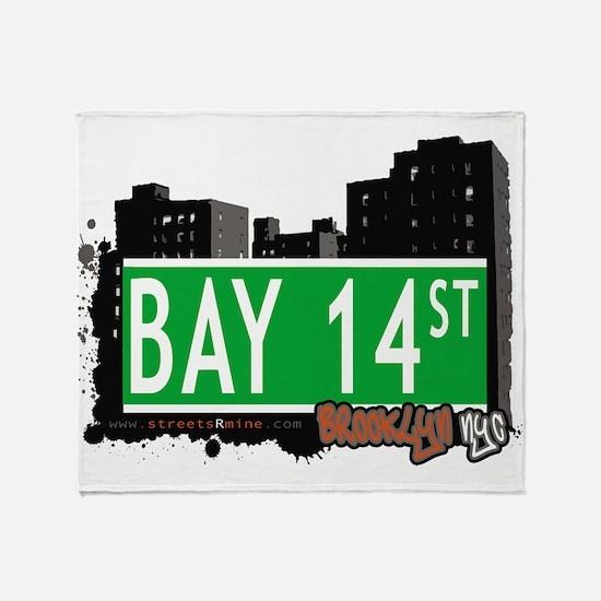 Bay 14 street, BROOKLYN, NYC Throw Blanket