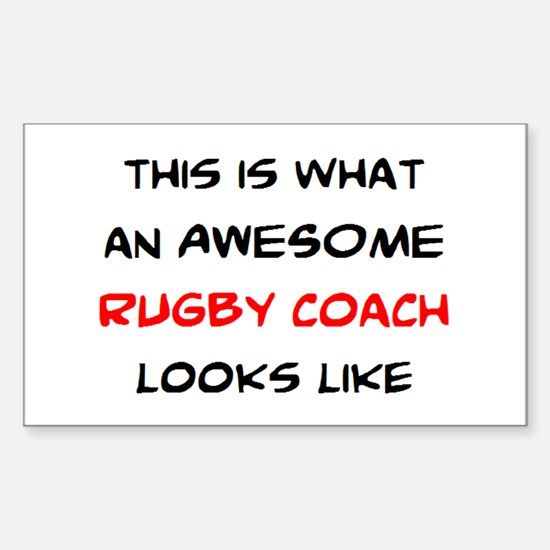 awesome rugby coach Sticker (Rectangle)