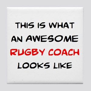 awesome rugby coach Tile Coaster