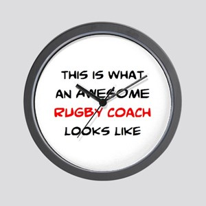 awesome rugby coach Wall Clock