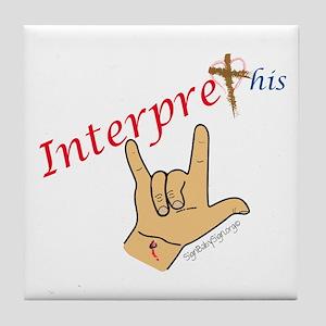 Interpret This. Jesus I love you. Tile Coaster