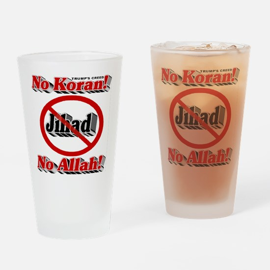 Trump's Creed Drinking Glass