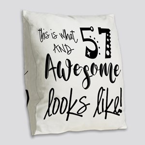 Awesome 57 Years Old Burlap Throw Pillow