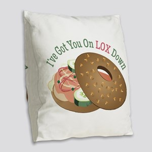 On Lox Down Burlap Throw Pillow