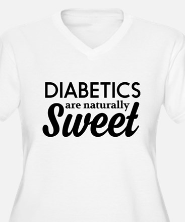 Diabetics are naturally sweet Plus Size T-Shirt