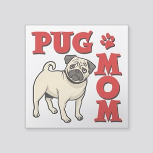 "PUG MOM Square Sticker 3"" x 3"""