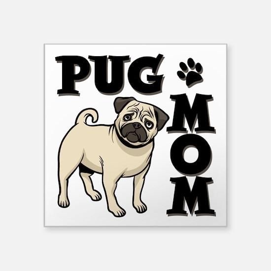 """PUG MOM Square Sticker 3"""" x 3"""""""