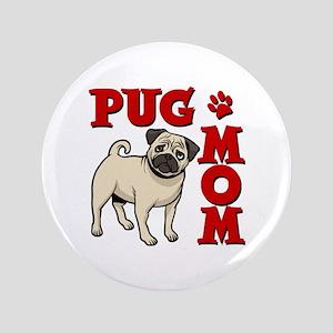 PUG MOM Button