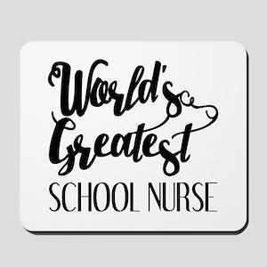 World's Greatest School Nurse Mousepad