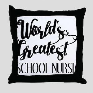 World's Greatest School Nurse Throw Pillow