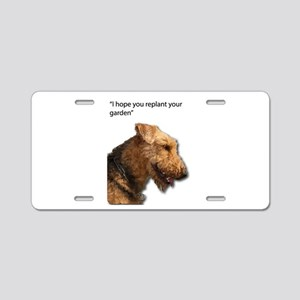 Airedale Terrier wishing yo Aluminum License Plate