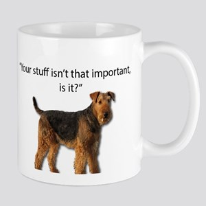 Airedale Doesn't Respect your Stuff Mugs