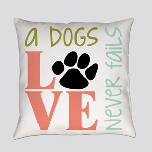 A Dogs Love Everyday Pillow